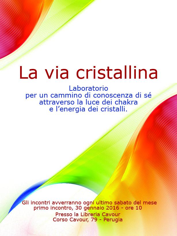 """Laboratorio in libreria: """"La via cristallina"""" - Libreria Esoterica Cavour Perugia"""