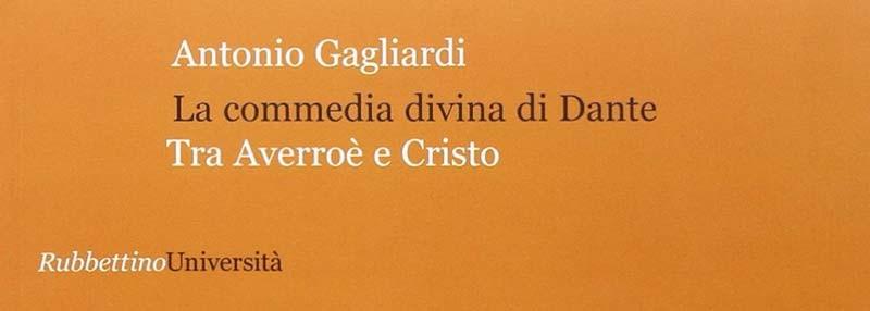 La commedia divina di Dante - Tra Averroè e Cristo