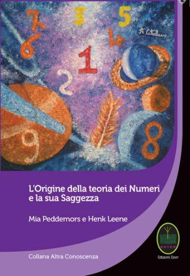 L'origine della teoria dei Numeri e la sua Saggezza. Simbologia dei Numeri