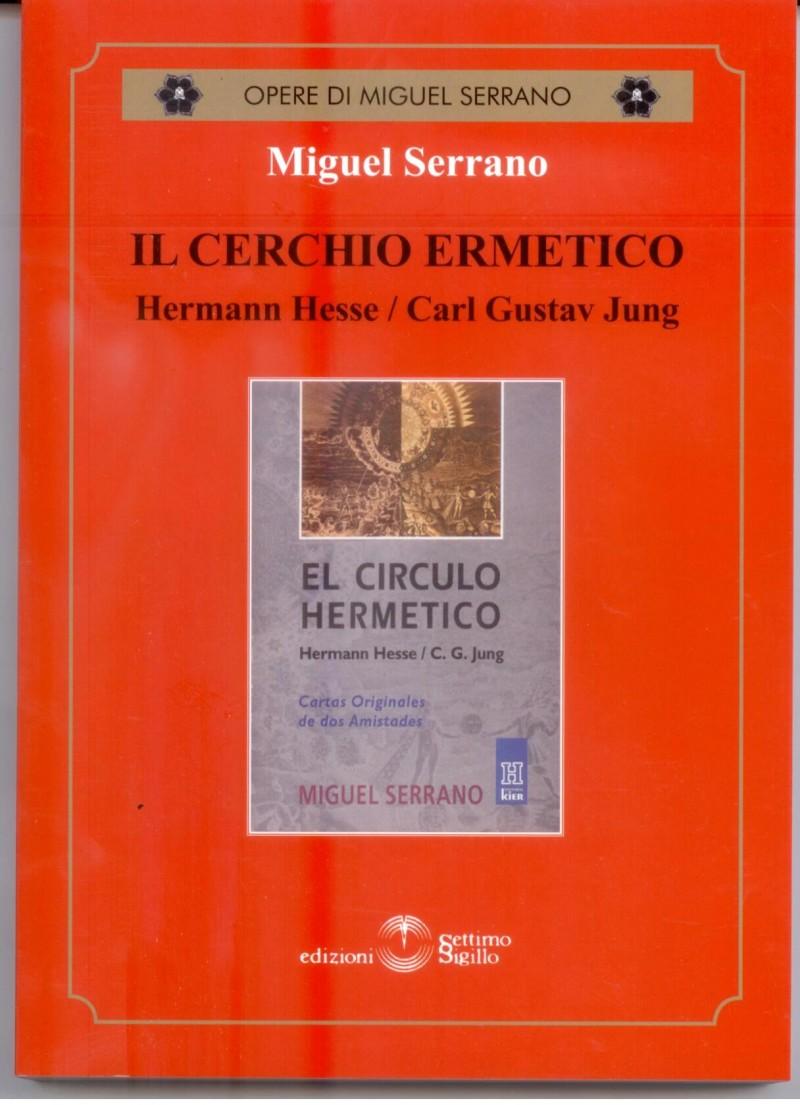 Il Cerchio Ermetico. Hemann Hesse - Carl Gustav Jung